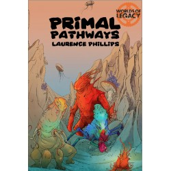 Legacy: Primal Pathways (Worlds of Legacy 2) (EN)