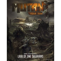 Mutant: Year Zero: Zone Compendium 1 - Lair of the Saurians (EN)