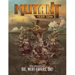 Mutant: Year Zero Zone Compendium 3: Die, Meat-Eater, Die! (EN)