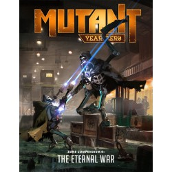 Mutant: Year Zero: Zone Compendium 4: The Eternal War (EN)
