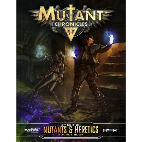 Mutant Chronicles Mutants & Heretics